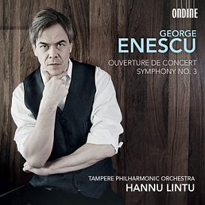 George Enescu: Ouverture de Concert Symphony No. 3, Op. 21