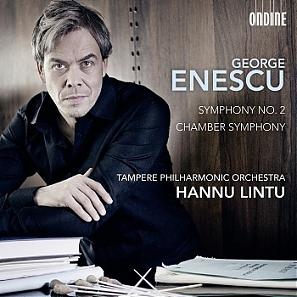 George Enescu: Symphony No. 2 & Chamber Symphony