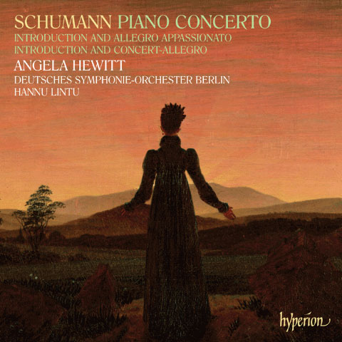 Robert Schumann: Piano Concerto & Opp. 92 & 134