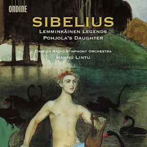 Jean Sibelius: Lemminkäinen Legends, Pohjola's Daughter