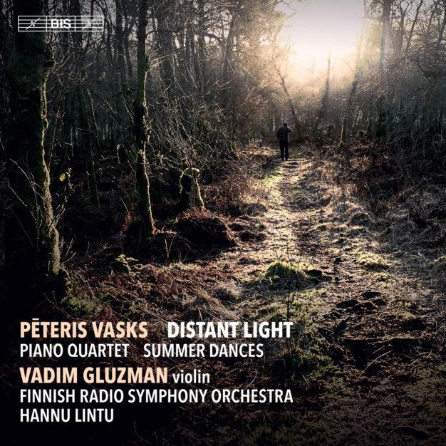 Vasks: Distant Light, Piano Quartet, Summer Dances